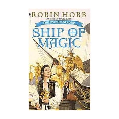 Ship of Magic (Reprint) (Paperback)