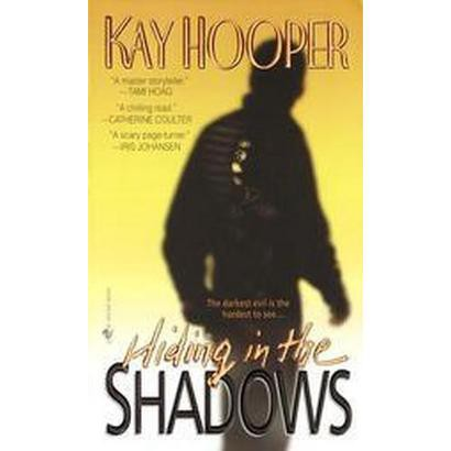 Hiding in the Shadows (Reprint) (Paperback)