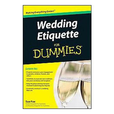 Wedding Etiquette For Dummies ( For Dummies Series) (Paperback)