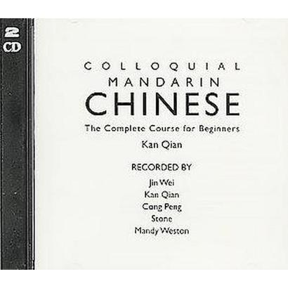 Colloquial Mandarin Chinese (Bilingual) (Compact Disc)