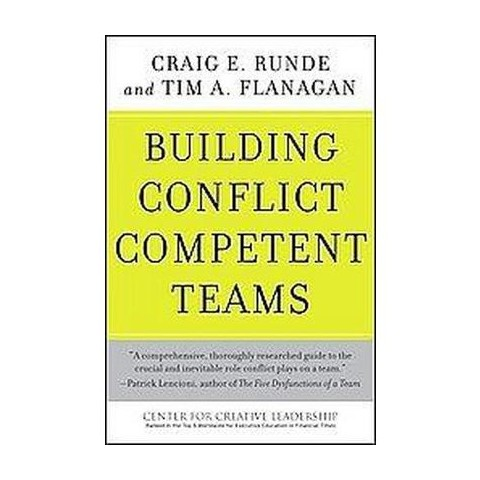 Building Conflict Competent Teams (Hardcover)