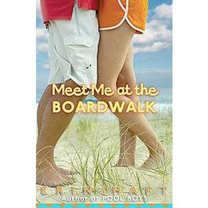 Meet Me at the Boardwalk (Paperback)