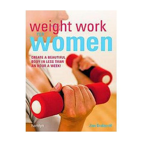Weight Work for Women (Paperback)