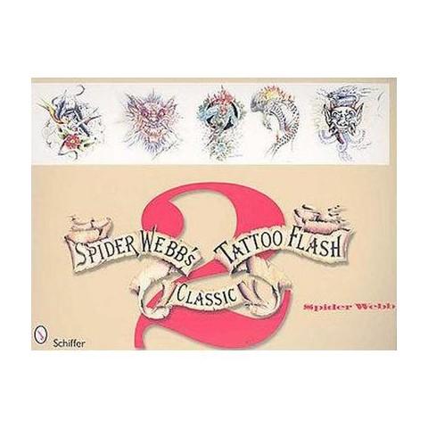 Spider Webb's Classic Tattoo Flash 2 (Paperback)