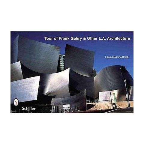 Tour of Frank Gehry Architecture & Other L.A. Buildings (Paperback)