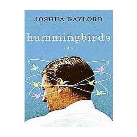 Hummingbirds (Unabridged) (Compact Disc)