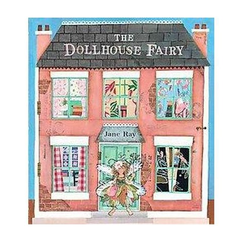 The Dollhouse Fairy (Hardcover)