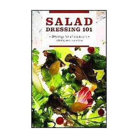 Salad Dressing 101 (Paperback)