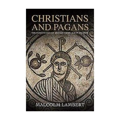 Christians and Pagans (Hardcover)