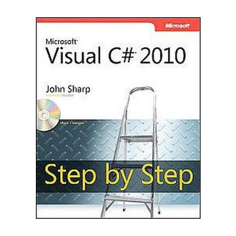 Microsoft Visual C# 2010 Step by Step (Mixed media product)