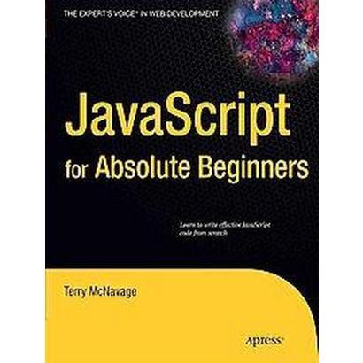 JavaScript for Absolute Beginners (Paperback)