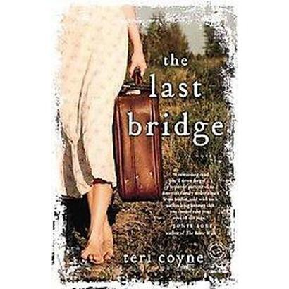 The Last Bridge (Reprint) (Paperback)