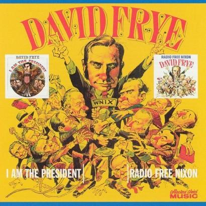 I Am the President/Radio Free Nixon (Greatest Hits)