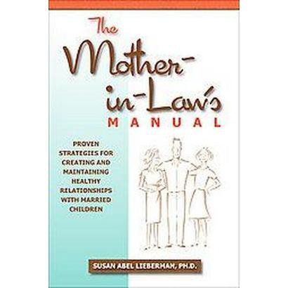 The Mother-in-Law's Manual (Hardcover)