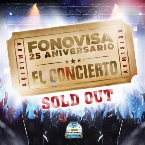 Fonovisa 25 Aniversario El Concierto: Sold Out