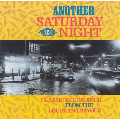 Another Saturday Night: Classic Recordings from the Louisiana Bayous