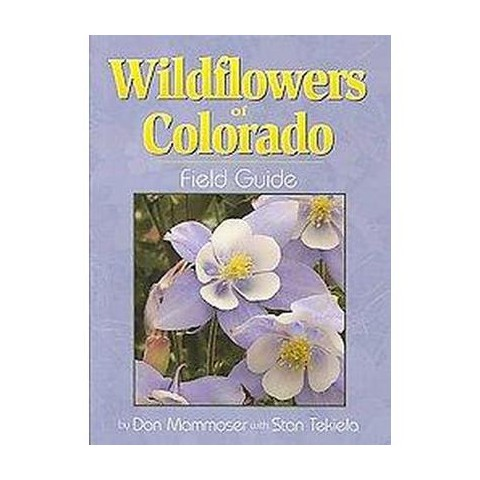 Wildflowers of Colorado Field Guide (Paperback)