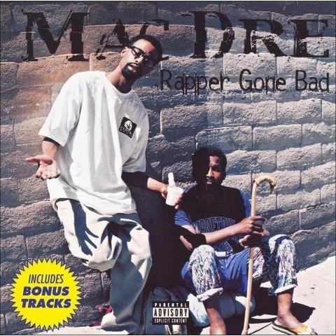 Rapper Gone Bad (Bonus Tracks) [Explicit Lyrics]