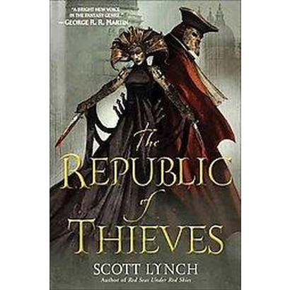 The Republic of Thieves (Hardcover)