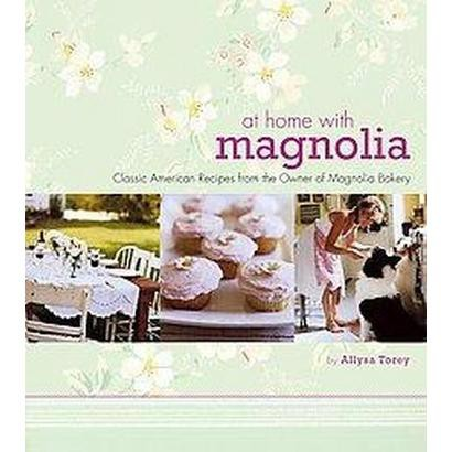 At Home with Magnolia (Hardcover)