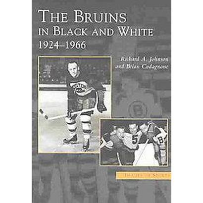 The Bruins in Black and White (Paperback)