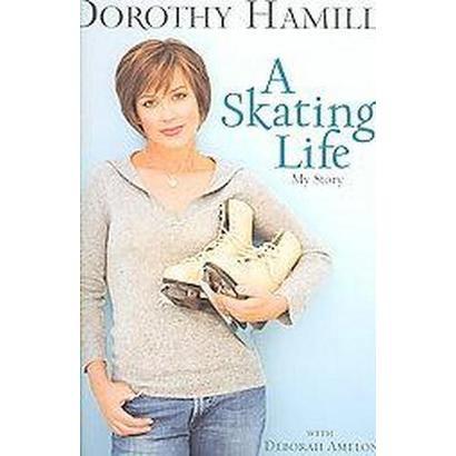A Skating Life (Hardcover)