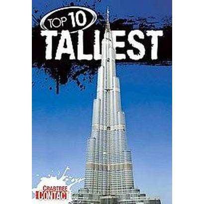 Top 10 Tallest (Paperback)