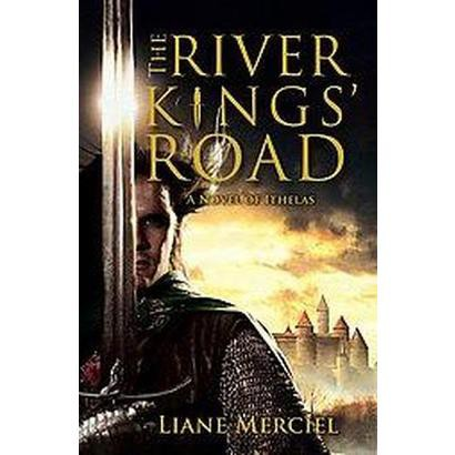 The River Kings' Road (Hardcover)