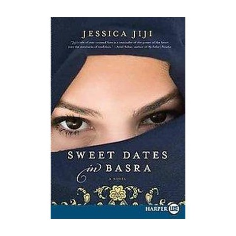 Sweet Dates in Basra (Large Print) (Paperback)