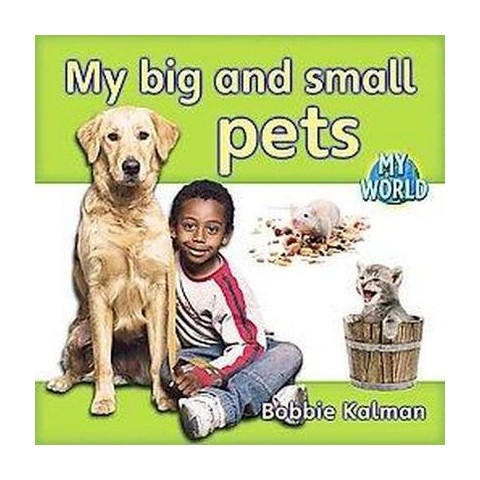 My Big and Small Pets (Paperback)