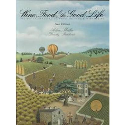 Wine, Food & the Good Life (Paperback)