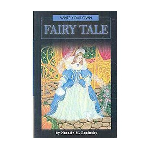 Write Your Own Fairy Tale (Paperback)