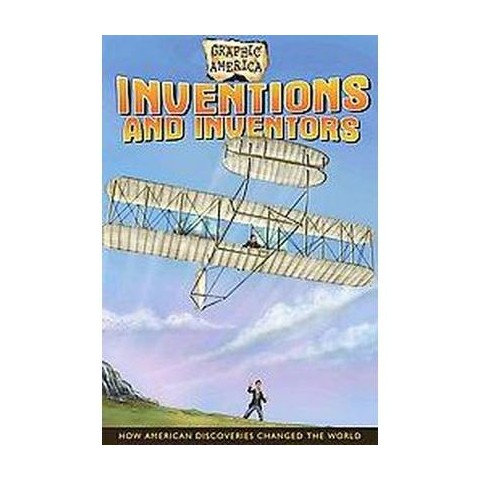 Graphic America: Inventions and Inventors (Paperback)