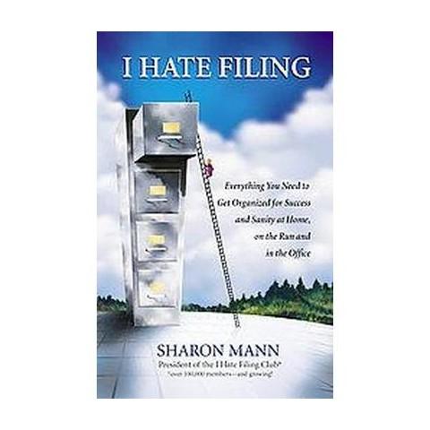 I Hate Filing (Paperback)