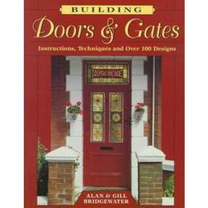 Building Doors & Gates (Paperback)