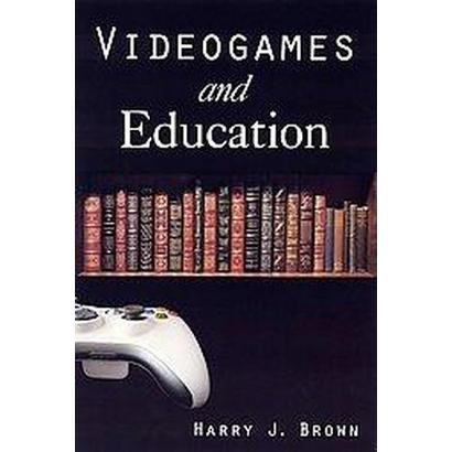 Videogames and Education (Hardcover)