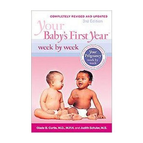Your Baby's First Year Week by Week (Hardcover)