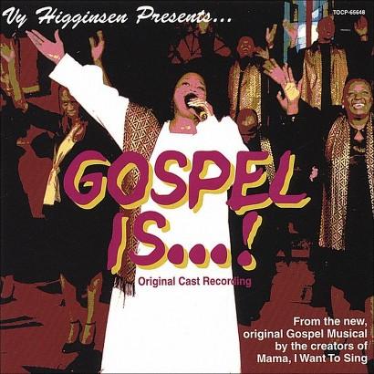 Gospel Is...! (Original Cast Recording)