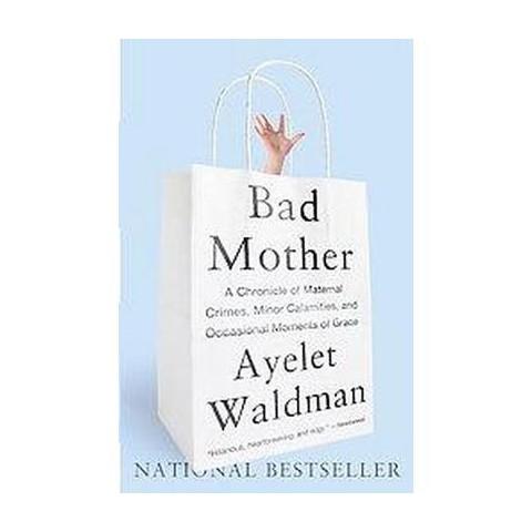 Bad Mother (Reprint) (Paperback)