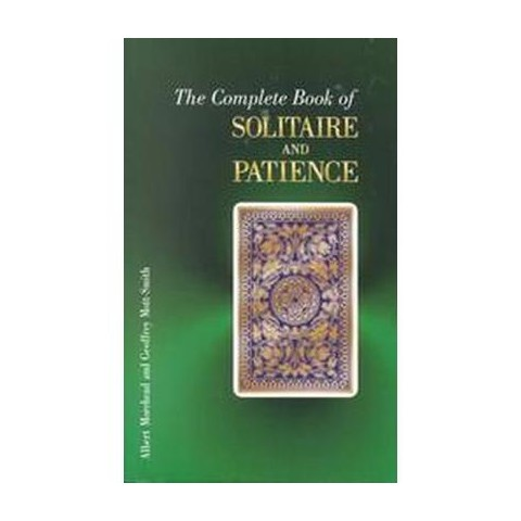 The Complete Book of Solitaire and Patience Games (Paperback)