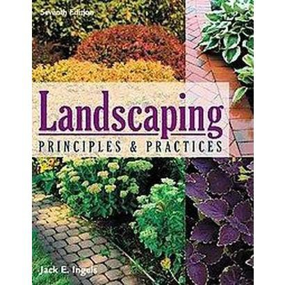 Landscaping Principles & Practices (Hardcover)
