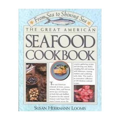 Great American Seafood Cookbook (Paperback)