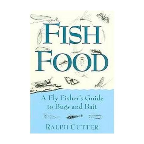 Fish Food (Paperback)