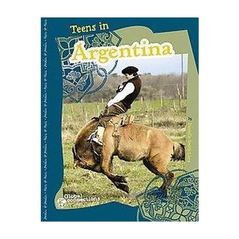 Teens in Argentina (Hardcover)