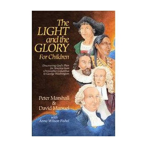 The Light and the Glory for Children (Paperback)