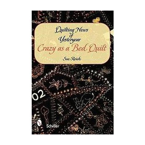 Quilting News of Yesteryear (Hardcover)