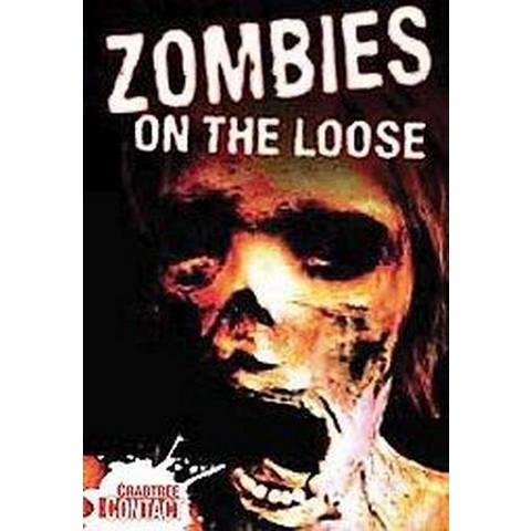 Zombies on the Loose (Hardcover)
