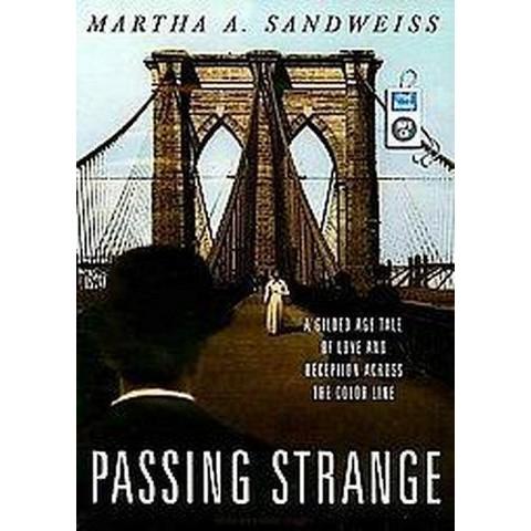 Passing Strange (Unabridged) (Compact Disc)