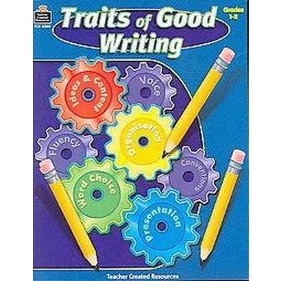 Traits of Good Writing (Paperback)