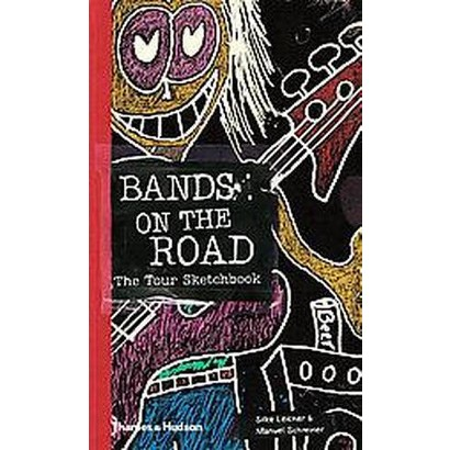 Bands on the Road (Hardcover)